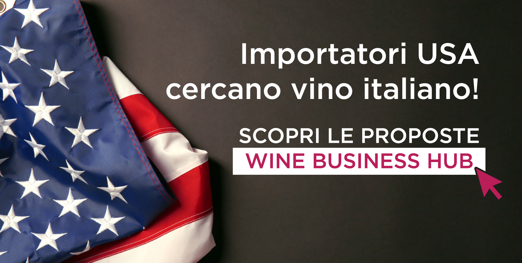 Vendere vino in California: ecco le proposte Wine Business Hub